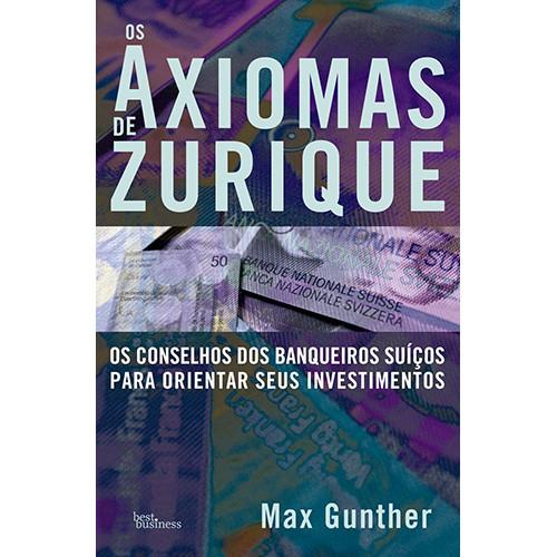Os Axiomas de Zurique (Max Gunther)