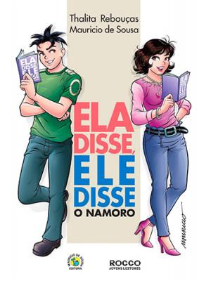 Ela Disse, Ele Disse: O Namoro (Thalita Rebouças e Mauricio de Sousa)