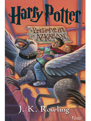 Harry Potter e O Prisioneiro de Azkaban - Vol. 3 (J.K. Rowling)