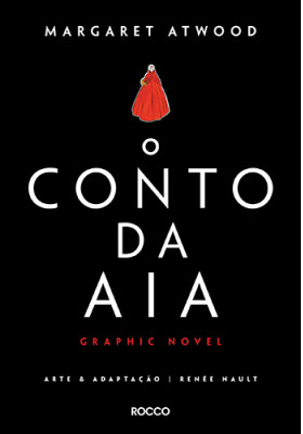 O Conto da Aia - Graphic Novel (Margaret Atwood)