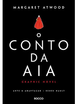 O Conto da Aia - Graphic Novel (Margaret Atwood)