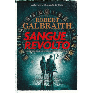 Sangue Revolto - Capa Dura (Robert Galbraith)