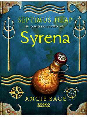 Septimus Heap - Vol. 5: Syrena (Angie Sage)