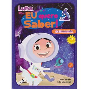 Luna em... Eu Quero Saber! Astronomia