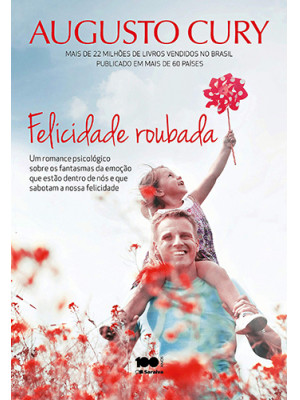 Felicidade Roubada (Augusto Cury)