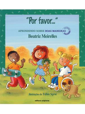 Coleção Valores - Por Favor... (Beatriz Meirelles / Fábio Sgroi)