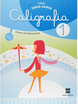 Coleção Ziguezague – Caligrafia – Volume 1