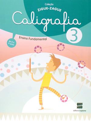 Coleção ZigueZague - Caligrafia - Volume 3