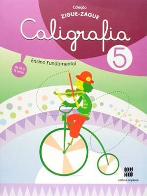 Coleção Ziguezague - Caligrafia - Volume 5