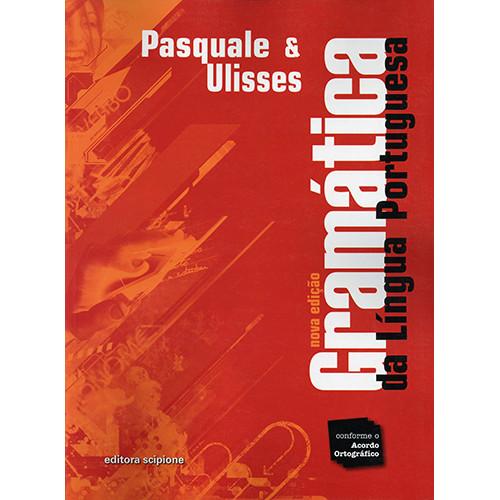 Gramática da Língua Portuguesa (Pasquale Cipro Neto / Ulisses Infante)