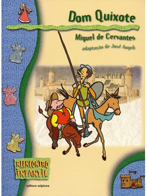 Reencontro Infantil - Dom Quixote