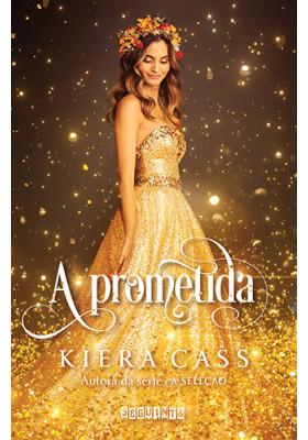 A Prometida - Vol. 1 (Kiera Cass)