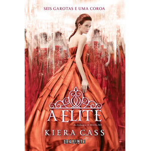 A Seleção - Vol. 2: A Elite (Kiera Cass)