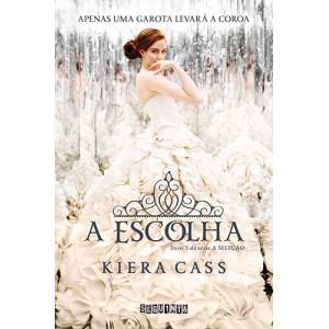 A Seleção - Vol. 3: A Escolha (Kiera Cass)