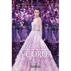 A Seleção - Vol. 5: A Coroa (Kiera Cass)