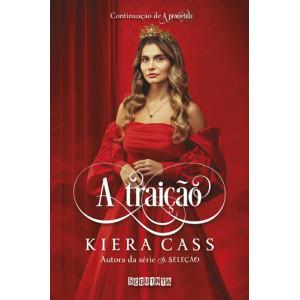 A Prometida - Vol. 2: A Traição (Kiera Cass)