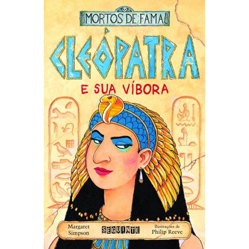 Mortos de Fama: Cleópatra e Sua Víbora (Margaret Simpson)