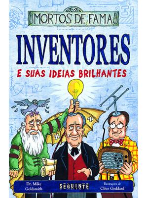 Mortos de Fama: Inventores e Suas Ideias Brilhantes (Dr. Mike Goldsmith)