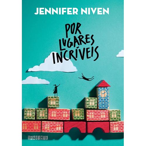 Por Lugares Incríveis (Jennifer Niven)