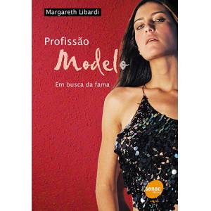 Profissão Modelo: Em Busca da Fama (Margareth Libardi)