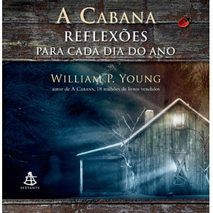 A Cabana: Reflexões Para Cada Dia do Ano (William P. Young)