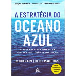 A Estratégia do Oceano Azul (W. Chan Kim / Renée Mauborgne)