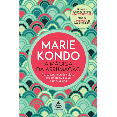 A Mágica da Arrumação (Marie Kondo)