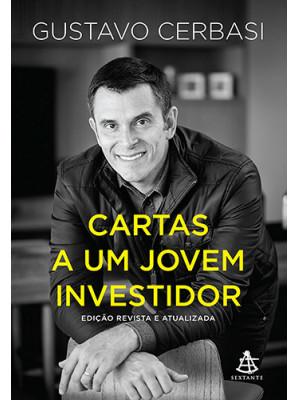 Cartas A Um Jovem Investidor - Edição Revista e Atualizada (Gustavo Cerbasi)