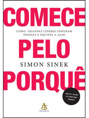 Comece Pelo Porquê (Simon Sinek)
