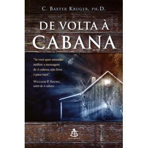 De Volta à Cabana (William P. Young / C. Baxter Kruger)