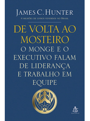 De Volta ao Mosteiro (James C. Hunter)