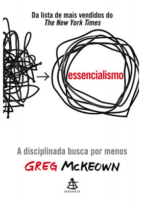 Essencialismo (Greg Mckeown)
