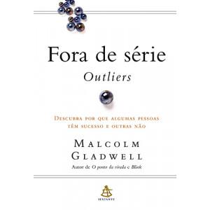Fora de Série (Malcolm Gladwell)