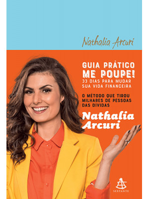 Guia Prático Me Poupe! (Nathalia Arcuri)