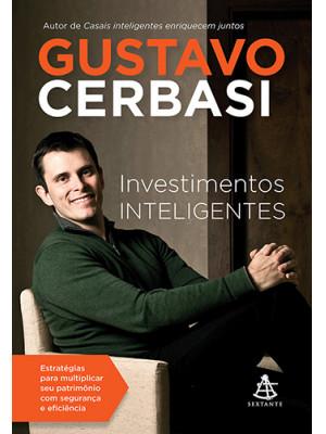 Investimentos Inteligentes - Edição Revista e Atualizada (Gustavo Cerbasi)