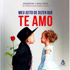 Meu Jeito de Dizer Que Te Amo (Anderson Cavalcante)
