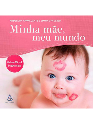 Minha Mãe, Meu Mundo (Anderson Cavalcante)