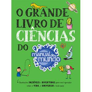 O Grande Livro de Ciências do Manual do Mundo (Mari Fulfaro / Iberê Thenório)
