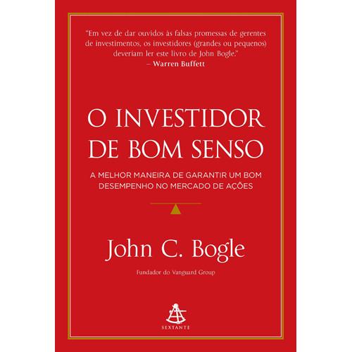 O Investidor de Bom Senso (John C. Bogle)