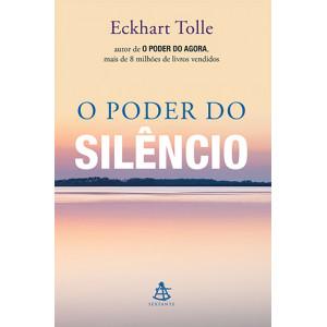 O Poder do Silêncio (Eckhart Tolle)