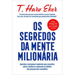 Os Segredos da Mente Milionária - Capa Dura (T. Harv Eker)