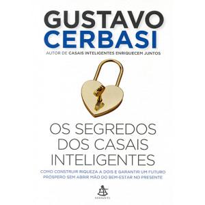 Os Segredos dos Casais Inteligentes (Gustavo Cerbasi)