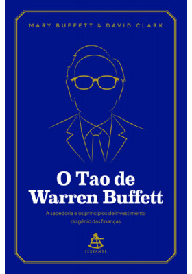 O Tao de Warren Buffett (Mary Buffet / David Clark)