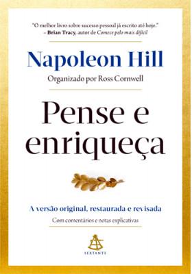Pense e Enriqueça: A Versão Original, Restaurada e Revisada