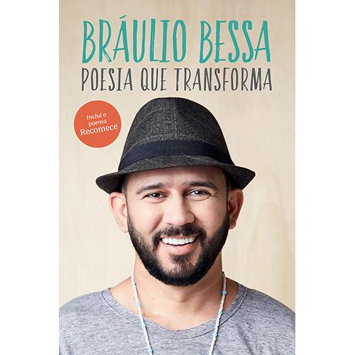 Poesia Que Transforma (Bráulio Bessa)