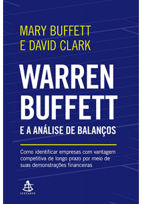 Warren Buffett e a Análise de Balanços (Mary Buffet / David Clark)
