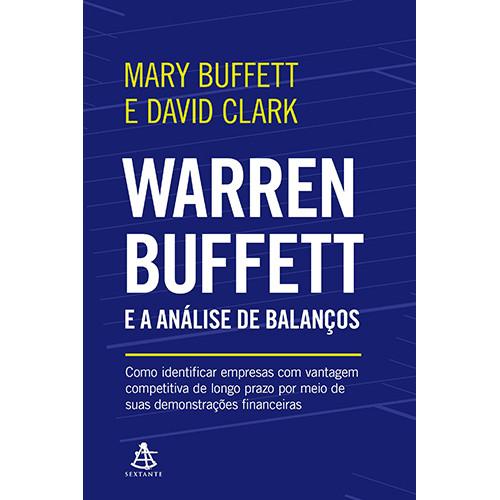 Warren Buffett e a Análise de Balanços (Mary Buffet / David Clark)