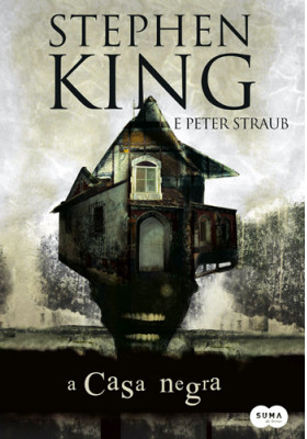 A Casa Negra (Stephen King / Peter Straub)