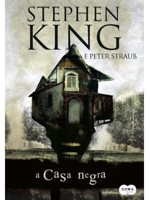 A Casa Negra (Stephen King / Peter Straub)