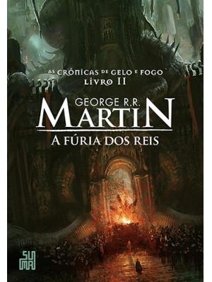 As Crônicas de Gelo e Fogo - Vol. 2: Fúria dos Reis (George R. R. Martin)